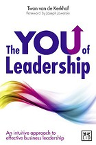 TheYouOfLeadership > Recensie 'The You of Leadership' van Twan van de Kerkhof | leiderschap